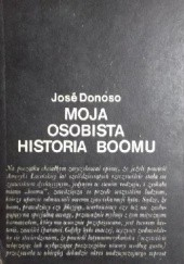 Okładka książki Moja osobista historia boomu José Donoso