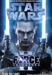 Okładka książki The Force Unleashed 2 Sean Williams