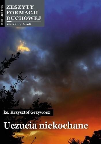 Okładka książki Uczucia niekochane Krzysztof Grzywocz
