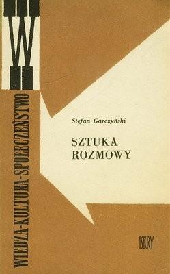 Okładka książki Sztuka rozmowy Stefan Garczyński