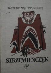 Okładka książki Strzemieńczyk. Czasy Władysława Warneńczyka