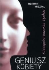 Okładka książki Geniusz kobiety. Aspekt etyczno-społeczny