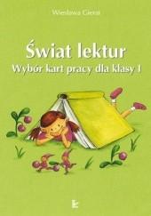 Okładka książki Świat lektur. Wybór kart pracy dla klasy I Wiesława Gierat
