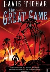 Okładka książki The Great Game Lavie Tidhar