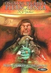 Okładka książki Ostatni władca pierścienia. Wojna o pierścień oczami Saurona. Kiryl J. Yeskov