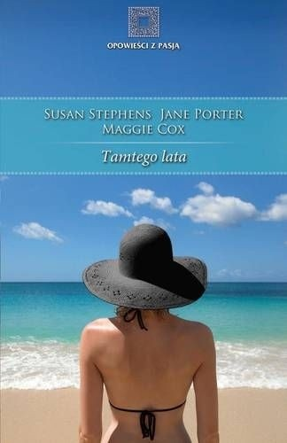Okładka książki Tamtego lata Maggie Cox,Jane Porter,Susan Stephens
