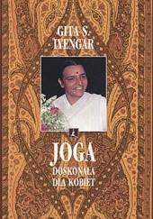 Okładka książki Joga doskonała dla kobiet Geeta S. Iyengar