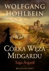 Okładka książki Córka Węża Midgardu Wolfgang Hohlbein