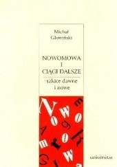 Okładka książki Nowomowa i ciągi dalsze Michał Głowiński