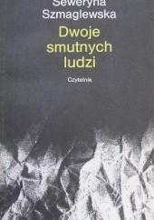 Okładka książki Dwoje smutnych ludzi Seweryna Szmaglewska