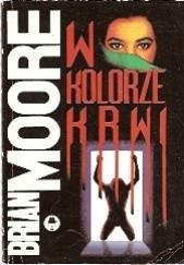 Okładka książki W kolorze krwi Brian Moore