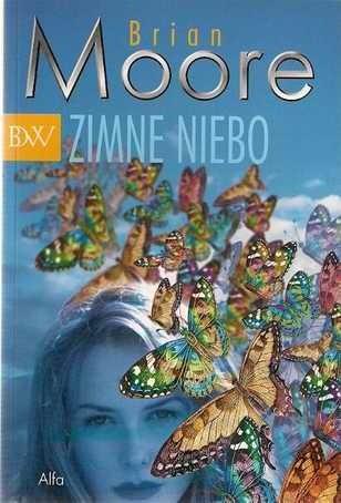 Okładka książki Zimne niebo Brian Moore