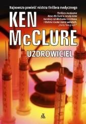Okładka książki Uzdrowiciel Ken McClure