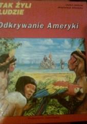 Okładka książki Odkrywanie Ameryki. Osiem wieków eksploracji Atlantyku