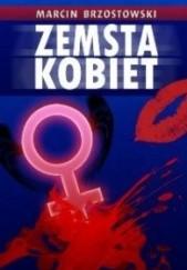 Okładka książki Zemsta kobiet Marcin Brzostowski
