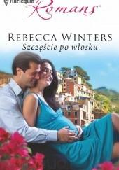 Okładka książki Szczęście po włosku Rebecca Winters