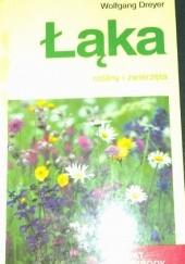 Okładka książki Łąka. Rośliny i zwierzęta Wolfgang Dreyer