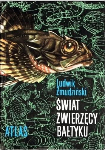 Okładka książki Świat zwierzęcy Bałtyku Ludwik Żmudziński
