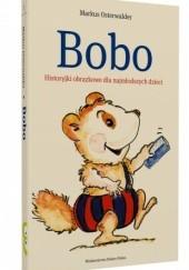 Okładka książki Bobo. Historyjki obrazkowe dla najmłodszych dzieci Markus Osterwalder