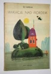 Okładka książki Wakacje nad fiordem Bo Carpelan