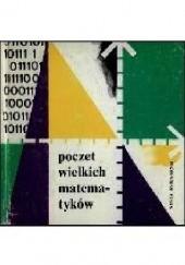 Okładka książki Poczet Wielkich Matematyków praca zbiorowa,Włodzimierz Krysicki