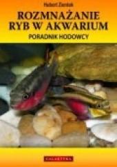 Okładka książki Rozmnażanie ryb w akwarium. poradnik hodowcy
