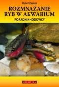 Okładka książki Rozmnażanie ryb w akwarium. poradnik hodowcy Hubert Zientek
