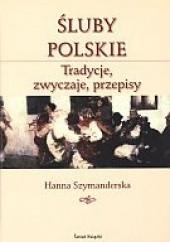 Okładka książki Śluby polskie Hanna Szymanderska
