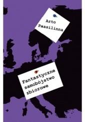 Okładka książki Fantastyczne samobójstwo zbiorowe Arto Paasilinna