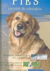 Okładka książki Pies. Poradnik dla miłośników praca zbiorowa