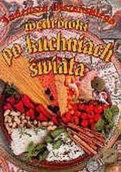 Okładka książki Wędrówki po kuchniach świata Tadeusz Olszański