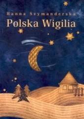 Okładka książki Polska Wigilia Hanna Szymanderska