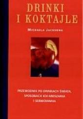 Okładka książki Drinki i koktajle Michael Jackson