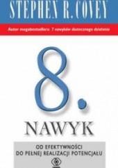 Okładka książki Ósmy nawyk Stephen R. Covey