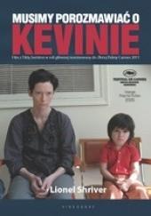 Okładka książki Musimy porozmawiać o Kevinie Lionel Shriver
