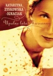 Okładka książki Upalne lato Marianny Katarzyna Zyskowska
