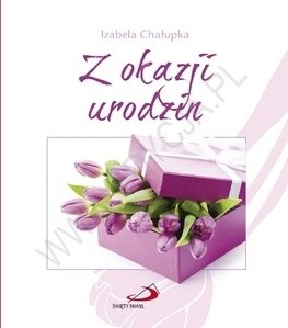 Okładka książki Z okazji urodzin Izabela Chałupka
