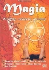 Okładka książki Magia - Wróżby, Zaklęcia, Amulety Adrian Devine