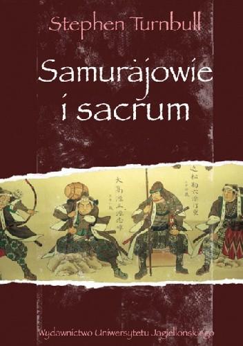 Okładka książki Samurajowie i sacrum Stephen Turnbull