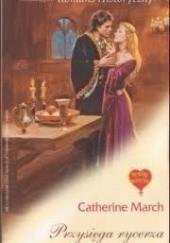 Okładka książki Przysięga rycerza Catherine March