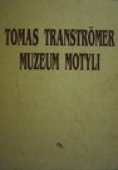 Okładka książki Muzeum motyli Tomas Tranströmer