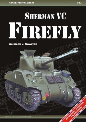 Okładka książki Sherman VC Firefly Wojciech Gawrych