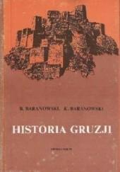 Okładka książki Historia Gruzji Bohdan Baranowski,Krzysztof Tadeusz Baranowski