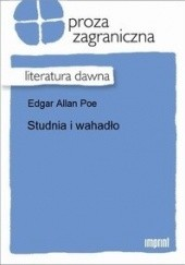 Okładka książki Studnia i wahadło Edgar Allan Poe