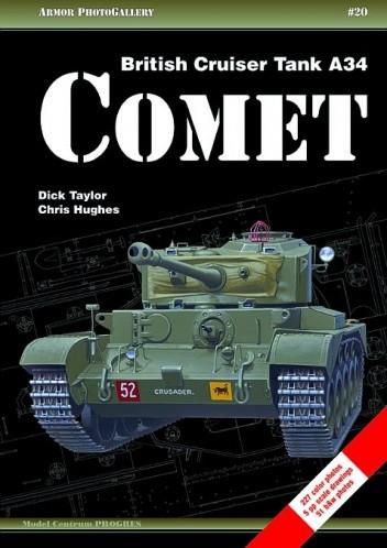 Okładka książki British Cruiser Tank A34 Comet Chris Hughes,Dick Taylor