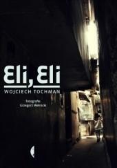 Okładka książki Eli, Eli Wojciech Tochman