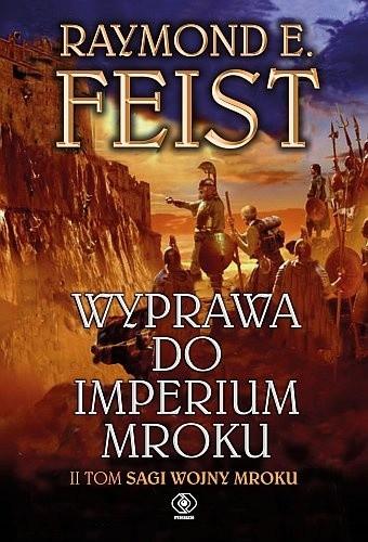Okładka książki Wyprawa do imperium mroku Raymond E. Feist