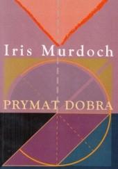 Okładka książki Prymat dobra Iris Murdoch