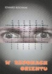 Okładka książki W szponach Orientu Edward Bochnak