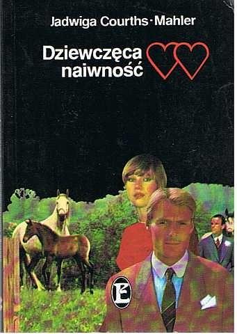 Okładka książki Dziewczęca naiwność Jadwiga Courths-Mahler